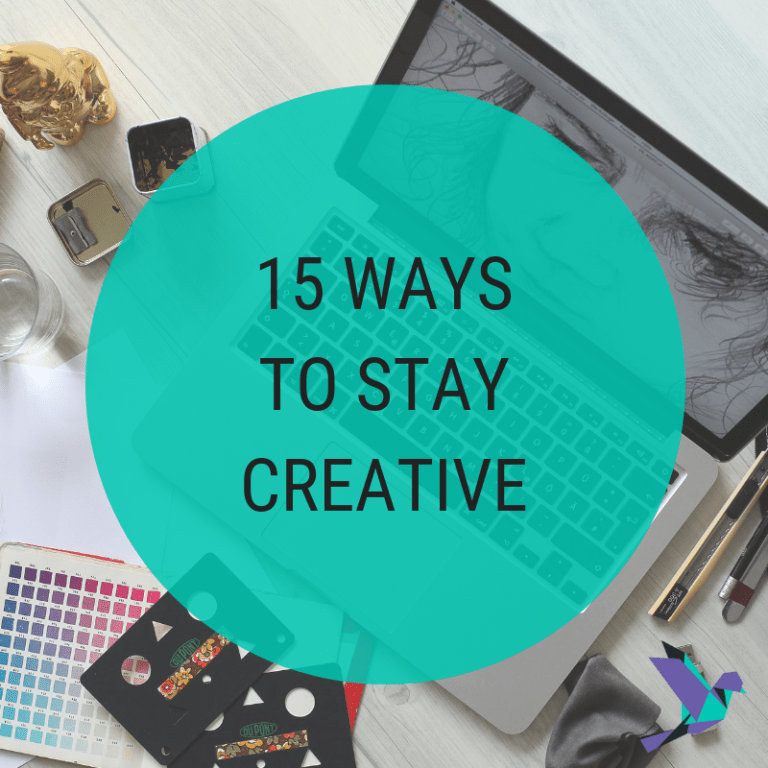 15 Ways To Stay Creative