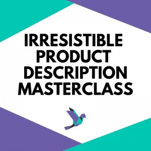 Product Description Masterclass